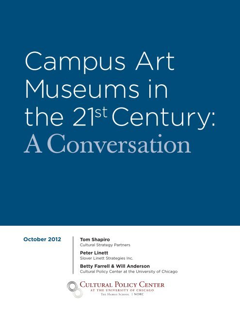 Campus Art Museums in the 21st Century: A Conversation
