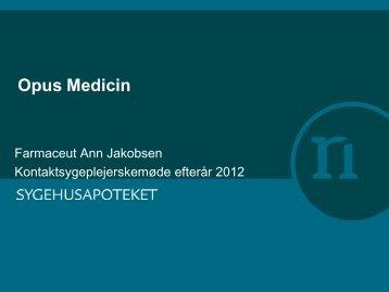 OPUS Medicin - opfølgning - Sygehusapoteket