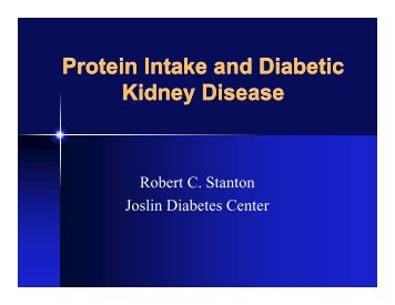 Protein Intake and Diabetic Kidney Disease - Joslin Diabetes Center