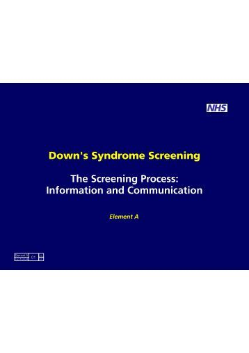 Down's Syndrome Screening The Screening Process: