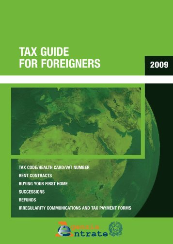 TAX GUIDE FOR FOREIGNERS - Agenzia delle Entrate