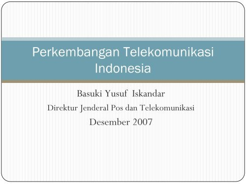 Perkembangan Telekomunikasi Indonesia