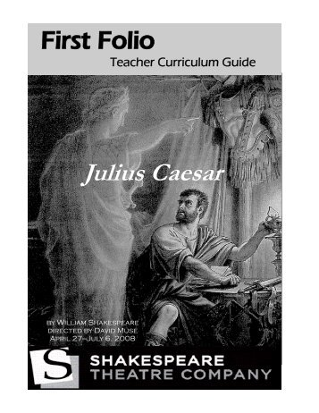Complete Julius.pub (Read-Only) - The Shakespeare Theatre ...