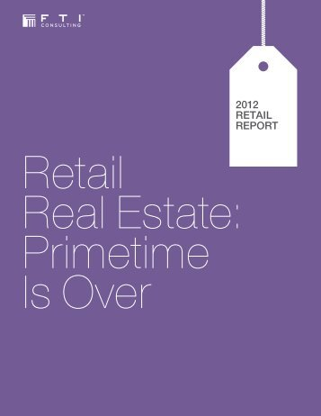 read retail real estate section - FTI Consulting