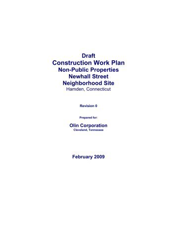 Construction work plan draft 27feb09 - Newhall Remediation Project