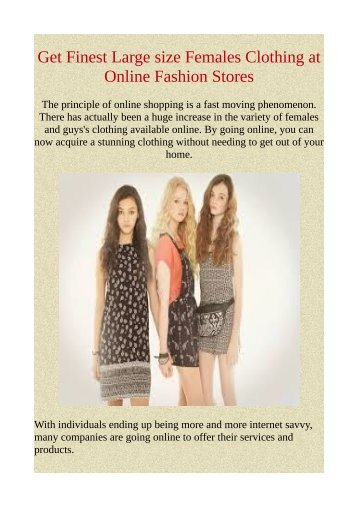Get Finest Large size Females Clothing at Online Fashion Stores