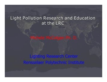 Light Pollution Research at the LRC - Lighting Research Center ...