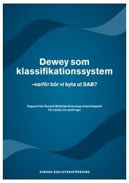 Dewey som klassifikationssystem - Svensk Biblioteksförening