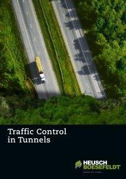 Traffic Control in Tunnels - HEUSCH BOESEFELDT GmbH