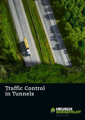 Traffic Control in Tunnels - HEUSCH BOESEFELDT GmbH