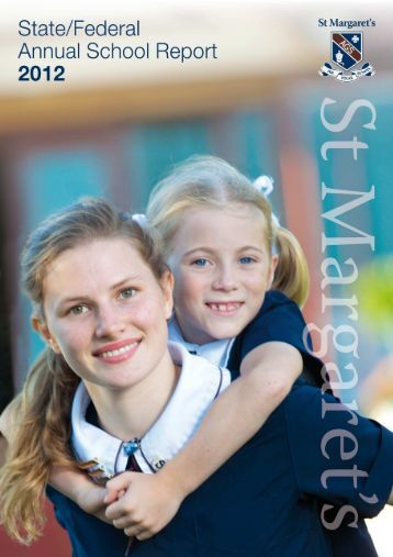 State Federal Annual Report 2012 - St Margaret's Anglican Girls ...