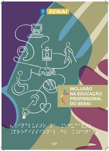 INCLUSÃO NA EDUCAÇÃO PROFISSIONAL DO SENAI - CNI