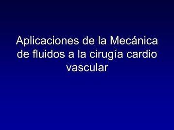Aplicaciones de la Mecánica de fluidos a la cirugía cardio vascular