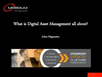 What is Digital Asset Management all about? - EPiServer World