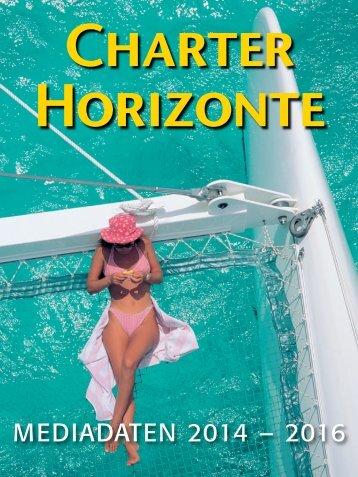 Mediadaten Charter-Horizonte 2014 - SVG Verlag