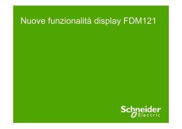 Nuove funzionalità display FDM121 - Schneider Electric