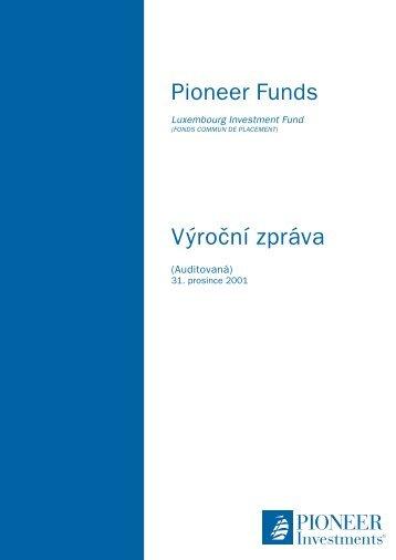 Výroční zpráva k 31.12.2001 - Pioneer Investments