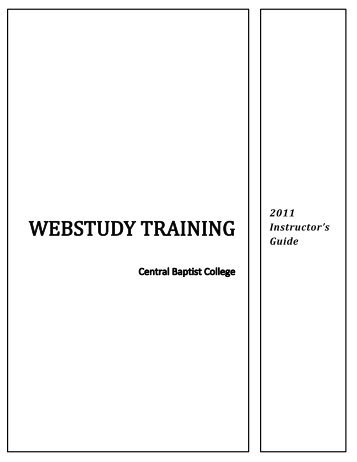 WebStudy Instructor How-to Guide - Central Baptist College