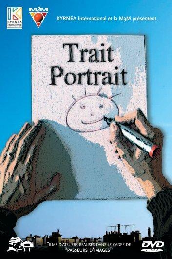 Livret DVD Trait Portrait - Passeurs d'images