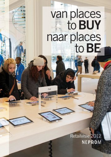 neprom-retailvisie-2012-van-places-to-buy-naar-places-to-be