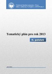 Tematický plán pro rok 2013 - Všeobecná fakultní nemocnice v Praze