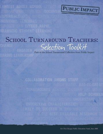 School Turnaround Teachers: Selection Toolkit - Public Impact