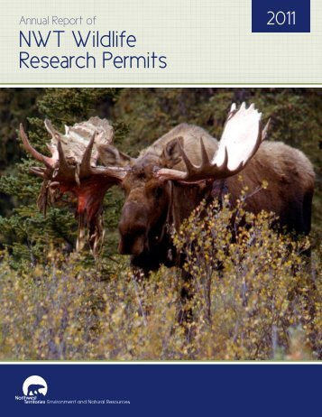 2011 Annual Report of NWT Wildlife Research Permits and Western ...