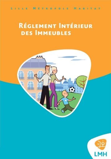 Télécharger le Règlement Intérieur - Lille Métropole Habitat