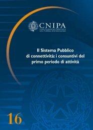 Il Sistema Pubblico di connettività: i consuntivi del ... - Archivio CNIPA