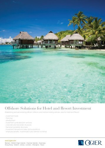 Offshore Solutions for Hotel and Resort Investment - Ogier