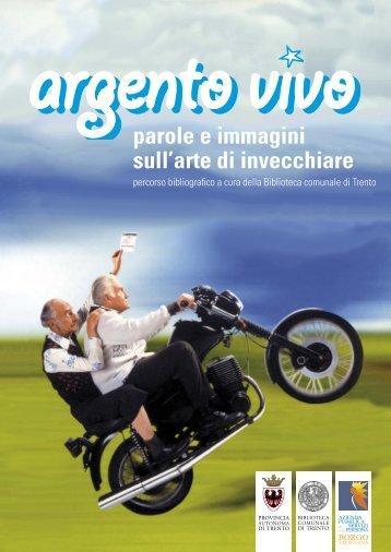 parole e immagini sull'arte di invecchiare - Trentino Salute