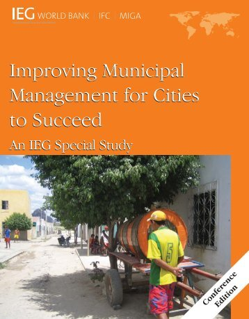 Improving municipal management for cities to succeed - World Bank ...