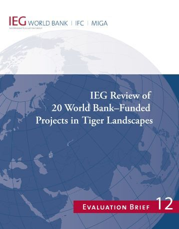 IEG Review of 20 World Bank–Funded Projects in Tiger Landscapes