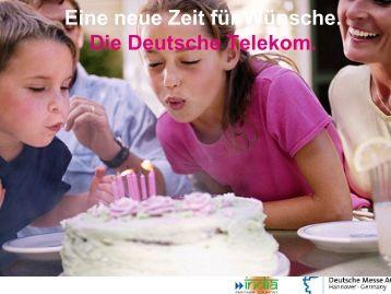 Eine neue Zeit für Wünsche. Die Deutsche Telekom.