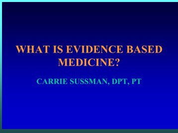 WHAT IS EVIDENCE BASED MEDICINE? - Rehabilitation Research ...