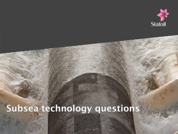 Subsea technology questions - Statoil Innovate