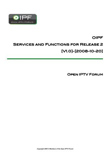 OIPF Services and Functions for Release 2 [V1.0 ... - Open IPTV Forum