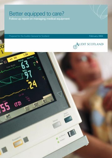 Managing medical equipment - Audit Scotland