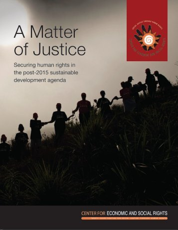 A Matter of Justice - Center for Economic and Social Rights