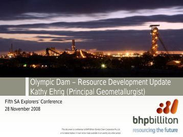 Olympic Dam – Resource Development Update ... - SA Explorers