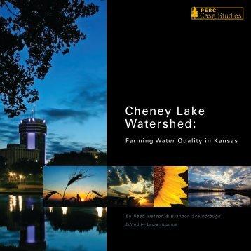 CheNey LaKe WaterShed: FarmiNg Water QuaLity iN KaNSaS - PERC