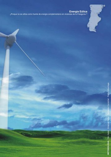 Energía eólica en la patagonia. - CatedraGalan.com.ar