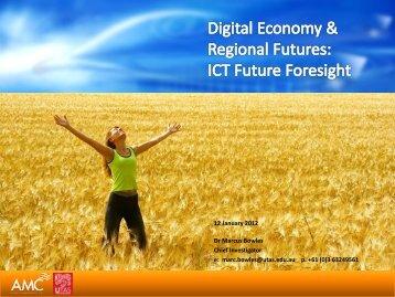 Digital Economy & Regional Futures: ICT Future Foresight