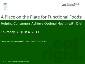 A Place on the Plate for Functional Foods: - International Food ...