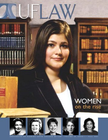 Women on the Rise - Levin College of Law - University of Florida