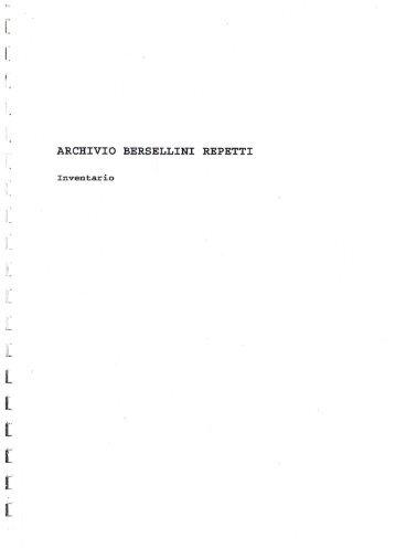 Inventario Archivio Bersellini Repetti - Dipartimento di Informatica e ...