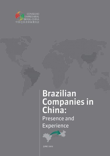 Experiences of Brazilian companies in China