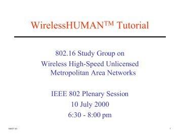 WirelessHUMAN(TM) - LMSC, LAN/MAN Standards Committee