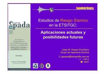 Estudios de Riesgo Sísmico en la ETSITGC - ETSI Topografia (UPM)