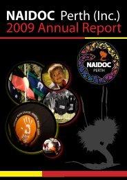 2009 ANNUAL REPORT NAIDOC Perth (Inc.)